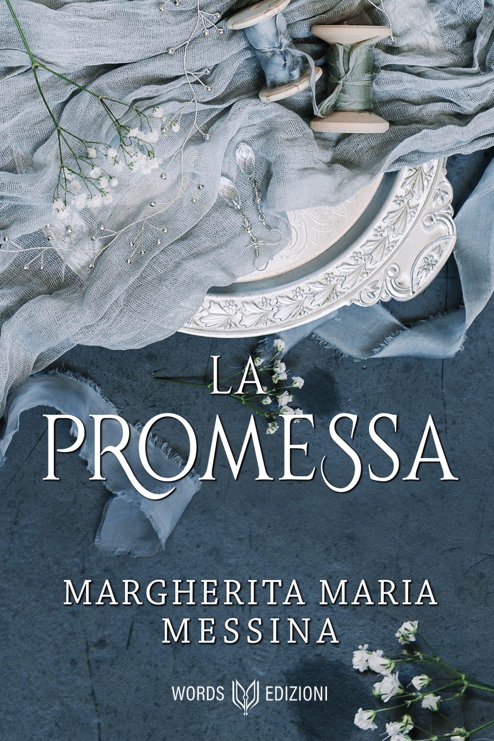 la promessa margherita maria messina regency storico words edizioni